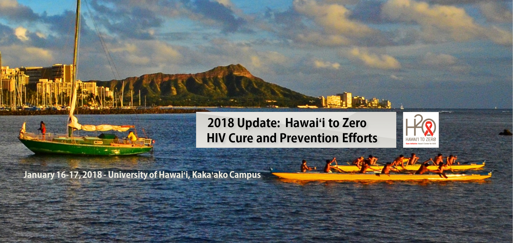 2018 Update: Hawaii to Zero HIV Cure and Prevention Efforts